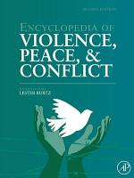Encyclopedia of Violence  Peace  and Conflict PDF