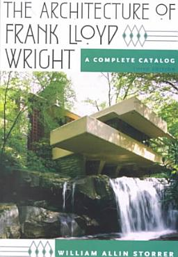 The Architecture of Frank Lloyd Wright PDF
