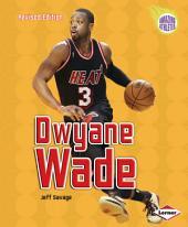 Dwyane Wade (Revised Edition)