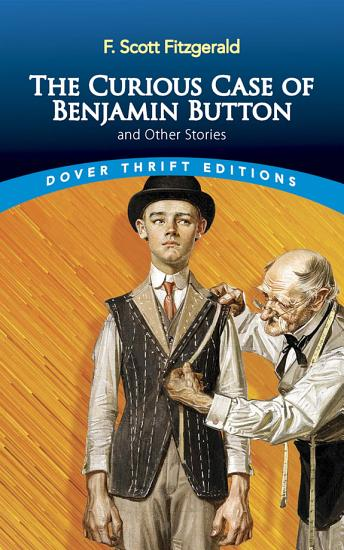 The Curious Case of Benjamin Button and Other Stories PDF