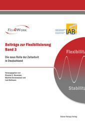 Die neue Rolle der Zeitarbeit in Deutschland