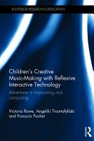 Children s Creative Music Making with Reflexive Interactive Technology PDF