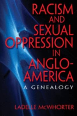 Racism and Sexual Oppression in Anglo America