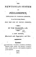 The Newtonian System of Philosophy ... New Edition
