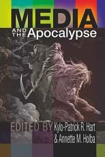 Media and the Apocalypse PDF