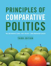 Principles of Comparative Politics: Edition 3