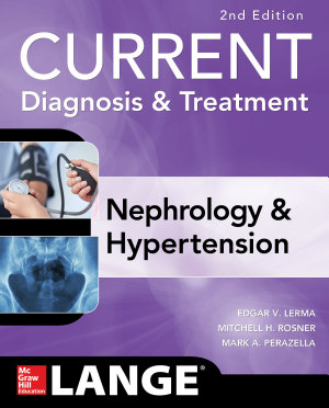 CURRENT Diagnosis   Treatment Nephrology   Hypertension  2nd Edition PDF