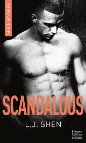 Scandalous: après Vicious et Devious, découvrez la suite de LA série New Adult 2018