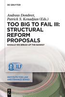 Too Big to Fail III  Structural Reform Proposals PDF