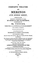 A Complete Treatise on Merinos and Other Sheep ...: Recently Published at Paris