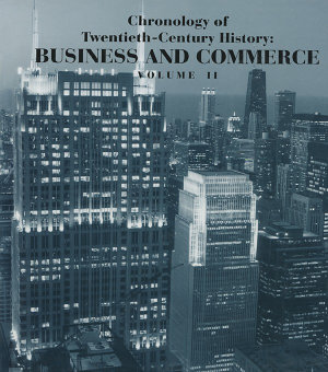 Chronology of Twentieth Century History  Business and Commerce