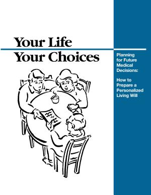 Your Life  Your Choices  Planning for Future Medical Decisions PDF