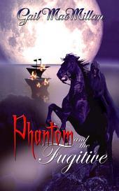 Phantom and the Fugitive