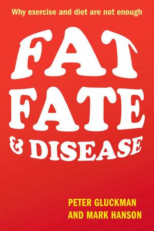 Fat  Fate  and Disease PDF