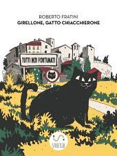 Girellone Gatto Chiacchierone
