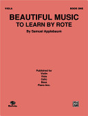 Beautiful Music to Learn by Rote, Bk 1: Viola