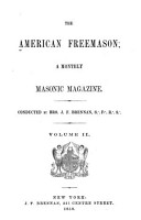 The American Freemason s New Monthly Magazine PDF
