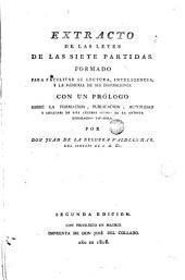 Extracto de Las Siete Partidas: formado para facilitar su lectura inteligencia y la memoria de sus disposiciones