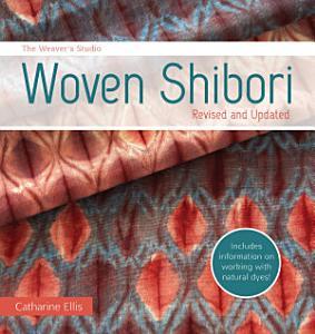 The Weaver s Studio   Woven Shibori PDF
