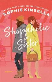 Shopaholic & Sister: A Novel