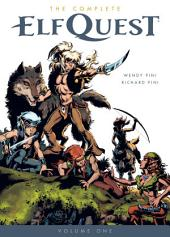 The Complete Elfquest Volume 1: The Original Quest: Volume 1