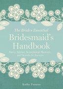 The Bridesmaid's Handbook