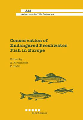 Conservation of Endangered Freshwater Fish in Europe PDF