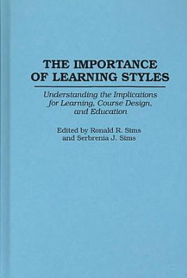The Importance of Learning Styles