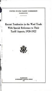 Recent tendencies in the wool trade with special reference to their tariff aspects, 1920-1922