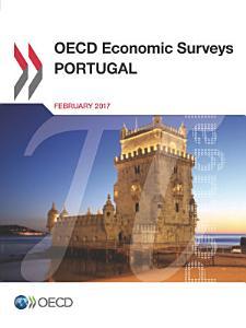 OECD Economic Surveys  Portugal 2017 PDF