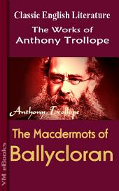 The Macdermots of Ballycloran: Trollope's Works