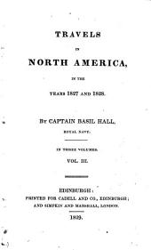 Travels in North America in the Years 1827 and 1828: Volume 3