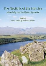 The Neolithic of the Irish Sea PDF
