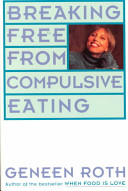 Breaking Free from Compulsive Eating PDF