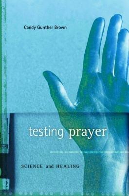 Testing Prayer
