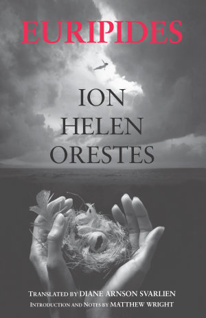 Ion  Helen  Orestes