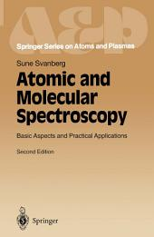 Atomic and Molecular Spectroscopy: Basic Aspects and Practical Applications, Edition 2