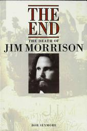 The End: The Death of Jim Morrison