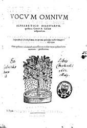 Thesaurus vocum omnium latinarum, ordine alphabetico digestarum, quibus graecae et gallicae respondent...