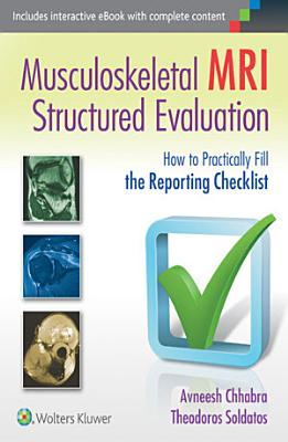 Musculoskeletal MRI: How to Practically Fill the Checklist