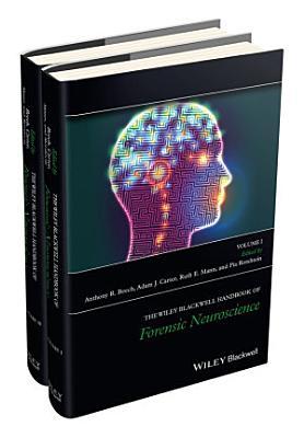 The Wiley Blackwell Handbook of Forensic Neuroscience PDF