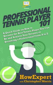 Professional Tennis Player 101 PDF