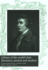 Library of the World's Best Literature, Ancient and Modern: Volume 7