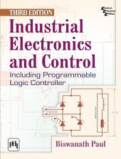 Industrial Electronics and Control: Edition 3