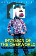 Invasion of the Overworld: a Gameknight999 Adventure