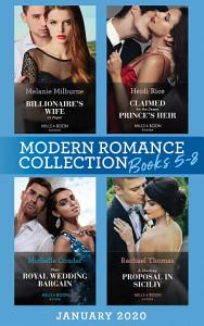 Modern Romance January 2020 Books 5 8  Billionaire s Wife on Paper  Conveniently Wed     Claimed for the Desert Prince s Heir   Their Royal Wedding Bargain   A Shocking Proposal in Sicily Book
