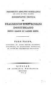 Dissertatio critica De fragmento iuris Romani Dositheano: denuo Graece et Latine edito : pars prior