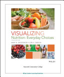 Visualizing Nutrition 3e with WileyPLUS Macomb Community College and WileyPLUS Card Set