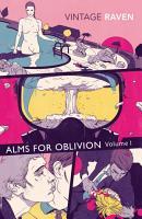 Alms For Oblivion Volume I PDF