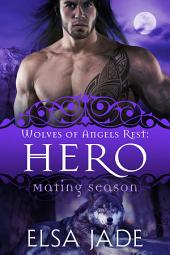 Hero: Wolves of Angels Rest